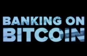 2017 documentary screenshot of title screen banking on bitcoin