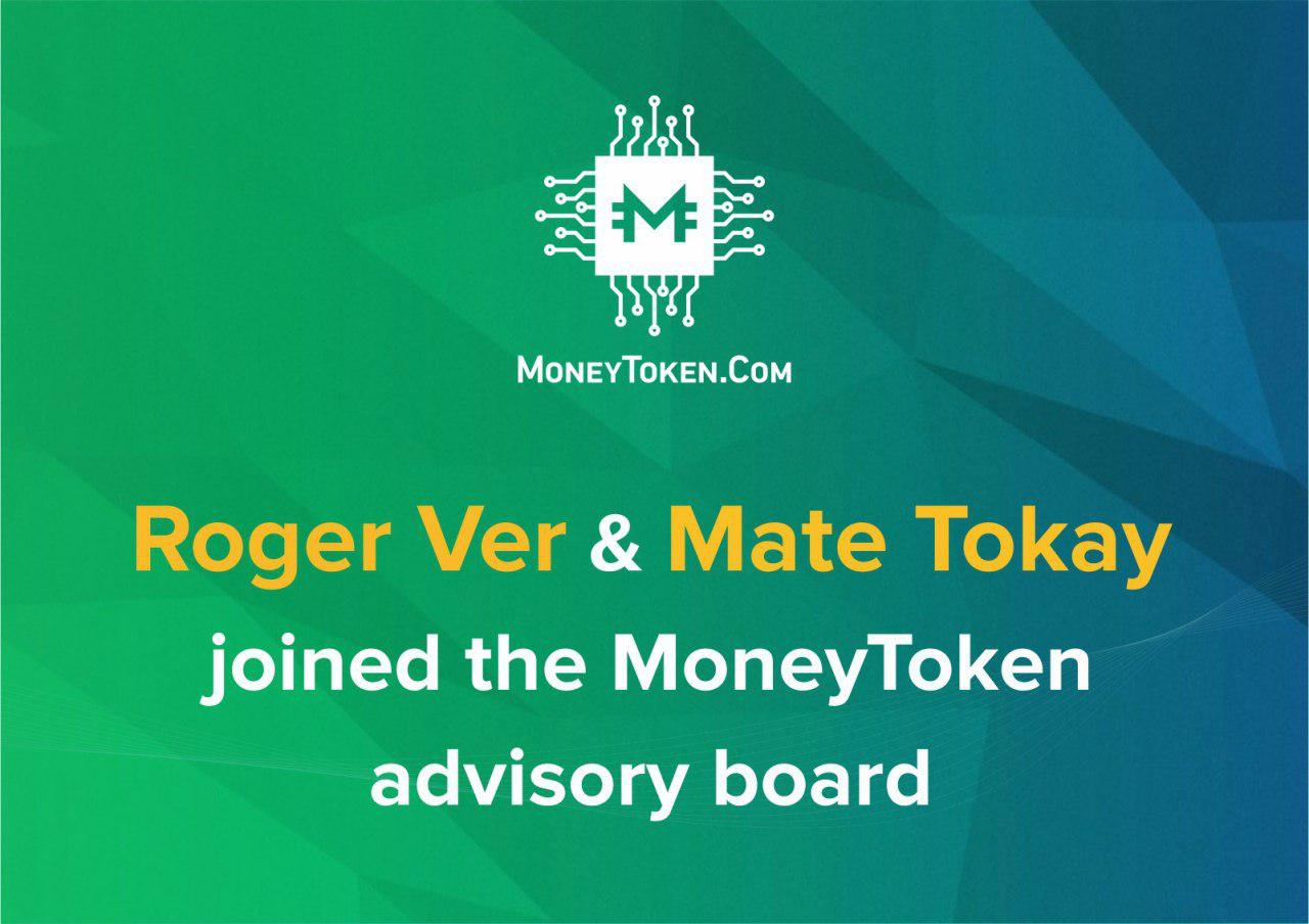 Roger Ver, Founder of Bitcoin.Com, and COO, Mate Tokay, Join MoneyToken Advisory Board – bringing benefits to the BCH community